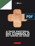 A Face Pastoral do Consolo em Tempos de Crise - Tiago Santos - Coletivo Abrigo