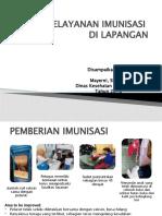 Pelayanan Imunisasi Di Lapangan ( May )