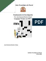"""lenguaje tecnico utilizado en los ambitos de (""""Sistemas, Informatica, TIC('Tecnologias de la Informacion y Comunicaciones')"""")"""