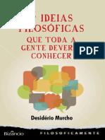 7 Ideias Filosóficas_Desidério Murcho