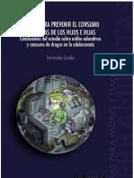 EDUCAR PARA PREVENIR EL CONSUMO DE DROGAS DE LOS HIJOS E HIJAS