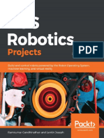 Ramkumar Gandhinathan, Lentin Joseph - ROS Robotics Projects_ Build And Control Robots Powered By The Robot Operating System, Machine Learning, And Virtual Reality (2019, Packt Publishing).pdf