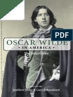 Oscar Wilde in America the Interviews