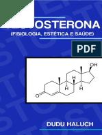 Testosterona (Fisiologia, Estética e Saúde).pdf