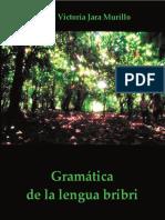 jara_murillo_carla_victoria_gramatica_de_la_lengua_bribri.pdf