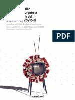 Pérez-Rufí, José Patricio (coord.) (2020) La comunicación audiovisual durante la crisis sanitaria del coronavirus COVID-19. Málaga. EUMED