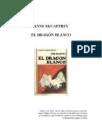 MacCaffey, Anne - El Dragon Blanco