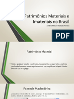 Patrimônios Materiais e Imateriais no Brasil