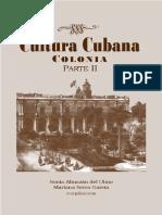 Cultura cubana. Colonia Parte II (Selección de lectura)