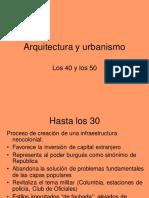 Arquitectura y urbanismo del 40 y 50
