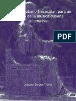 Concierto Cubano Finisecular para un estudio de la música cubana Joaquín Borges Triana 2007