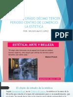 FILOSOFIA TERCER PERIODO GRADOS DECIMO Y UNDECIMO CENTRO AMPLIACIÓN SOBRE LA ESTETICA 2019.pptx
