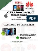 CATALOGO CELULARES CELUMOVIL MERCAPLAZA 3188417769.pptx