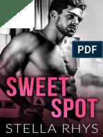 Sweet Spot - Stella Rhys - Irresistible #1