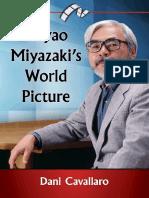 Dani Cavallaro - Hayao Miyazaki's World Picture-McFarland (2015).pdf