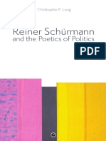 Christopher P. Long Reiner Schürmann and the Poetics of Politics