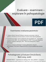 Modul 3 - Evaluare – Examinare – Explorare În Psihopatologie