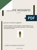 Refuerzo Cliente Incognito (mar 2020) (1)