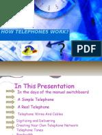 How Telephones Work