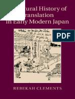 Rebekah Clements - A Cultural History of Translation in Early Modern Japan-Cambridge University Press (2015).pdf