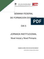 JORNADA INSTITUCIONAL INICIAL Y PRIMARIA - DIA 5