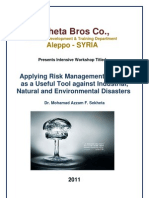 Applying Risk Management System as a Useful Tool Against Industrial, Natural and Environmental Disasters. Workshop by Dr Mohamad Azzam F. Sekheta
