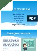 TIPOS DE ESTRATEGIAS - ORIENTACION