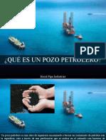 Hocal Pipe Industries - ¿Qué Es Un Pozo Petrolero?
