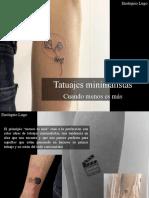Eustiquio Lugo - Tatuajes Minimalistas, Cuando Menos Es Más