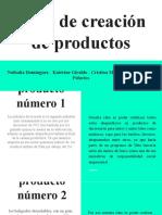 Ideas creacion de Productos