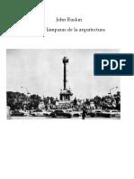 John Ruskin - Las 7 lámparas de la arquitectura (opc 2)