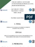 Projeto - GERAÇÃO DE ENERGIA FOTOVOLTAICA EM RESIDÊNCIAS DE BAIXA RENDA E SEU IMPACTO SOCIAL EM GOIÂNIA