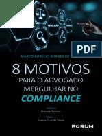 8 Motivos para o advogado mergulhar no Compliance - Marco Aurélio Borges de Paula