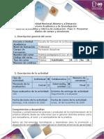 Guía de actividades y rúbrica de evaluación -Paso 3- Presentar diarios de campo y simulación