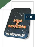 10- Deus e Universo - Pietro Ubaldi (Volume Revisado e Formatado em PDF para Encadernação em Folha A4)