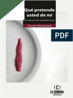Maldonado, Nicolás - Qué Pretende Usted de Mí (Historias de Canibalismo)