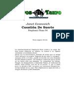 Evanovich, Janet - Stephanie Plum 06 _ Cuestion De Suerte