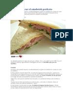 Cómo preparar el sándwich perfecto 121210.docx