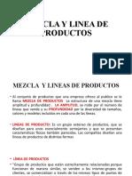 MEZCLA Y LINEA DE PRODUCTOS