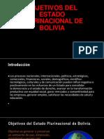 Objetivos Del Estado Plurinacional de Bolivia