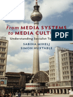 Sabina Mihelj_ Simon Huxtable - From Media Systems to Media Cultures_ Understanding Socialist Television-Cambridge University Press (2018)