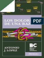 Antonio Joaquín López - Los dolores de una raza