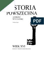 ANDRZEJ WYCZANSKI - Historia Powszechna wiek XVI