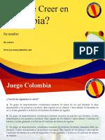 por-que-creer-en-colombia-20111(30 minutos).ppt