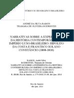 RAMOS, A. S; RODRIGUES, T, O. Narrativas sobre a experiência da História Contemporânea do Império Luso-Brasileiro Hipólito da Costa e Francisco Solano Constân