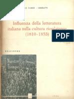 FABBRI, Luce. Influenza della letteratura italiana sulla cultura rioplatense (1810-1853). (1966)