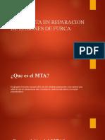 USO DE MTA EN REPARACION DE PERFORACIONES DE FURCA