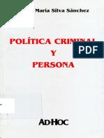 Silva Sanchez, Jesus Maria - Politica Criminal y Persona