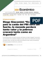 """Diego Giacomini_ """"En ningún país la caída del PBI será tan fuerte, la moneda perderá tanto valor y la pobreza crecerá tanto como en Argentina"""""""