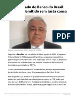 O empregado do Banco do Brasil pode ser demitido sem justa causa